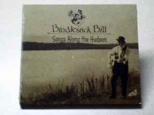 Bindlestick Bill - Songs Along The Hudson
